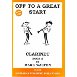 Off To A Great Start Clarinet Book 2 by Mark Walton