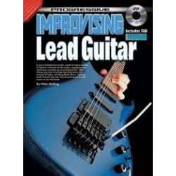 Progressive Improvising Lead Guitar Includes Tab and CD Playalong