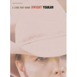 A Long Way Home Dwight Yoakim Print Music Album PVG