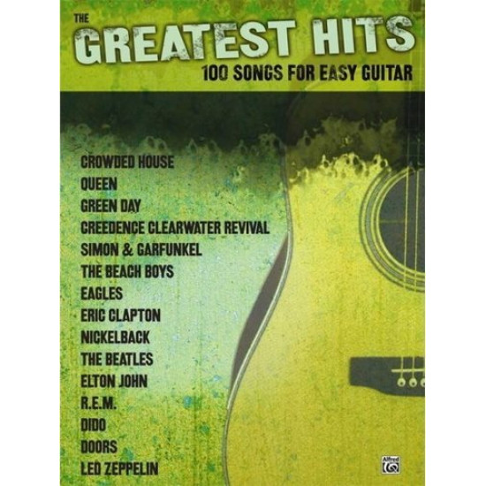 The Greatest Hits 100 Songs for Easy Guitar