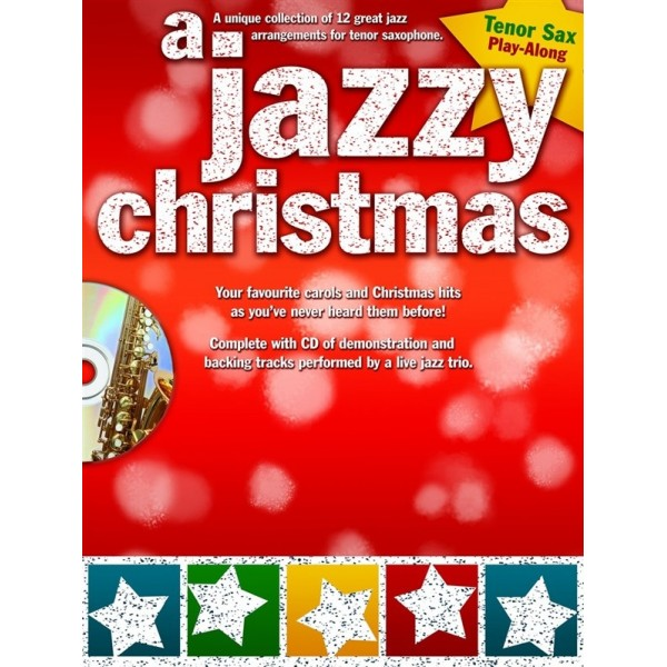 A Jazzy Christmas Playalong Tenor Sax Book and CD