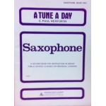 A Tune a Day Saxophone Book Two
