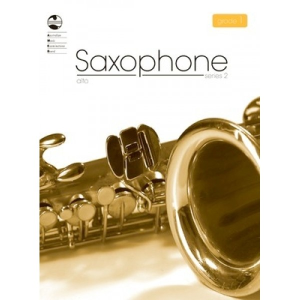 AMEB Alto Saxophone Series 2  Grade 1 Examination Book