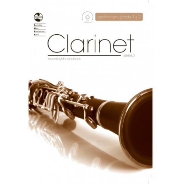 AMEB Clarinet Series 3 Preliminary, Grade 1 and Grade 2 Recording and Handbook
