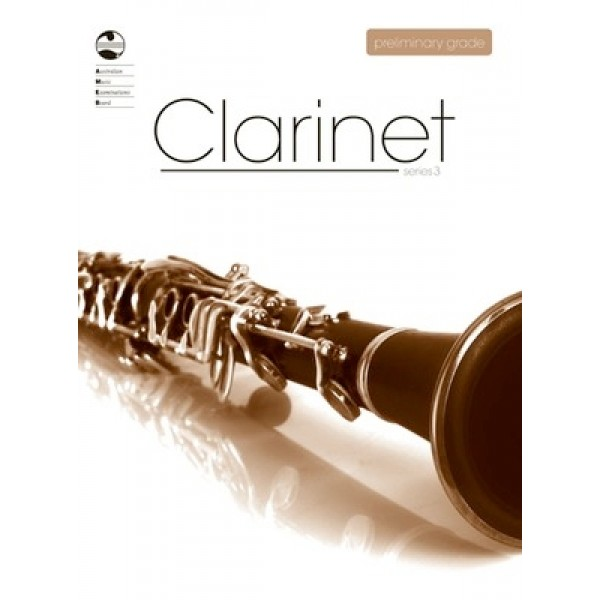 AMEB Clarinet Series 3 Preliminary Grade Examination Book