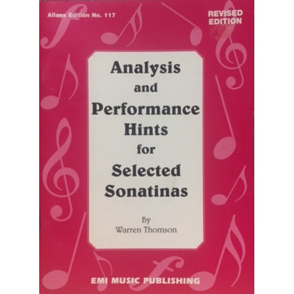 Analysis and Performance Hints for Selected Sonatinas by Warren Thomson