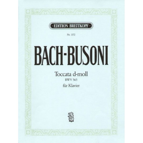 Bach-Busoni Toccata in D minor BWV 565