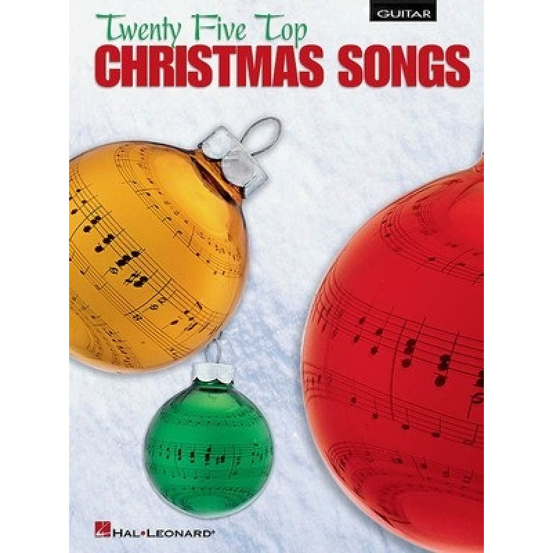 Top Christmas Songs.Twenty Five Top Christmas Songs For Guitar