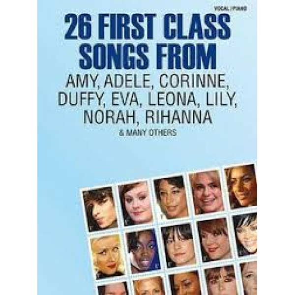 26 First Class Songs From Amy, Adele, Corinne, Duffy,Eva, Leona, Lily, Norah, Rihanna & Many Others