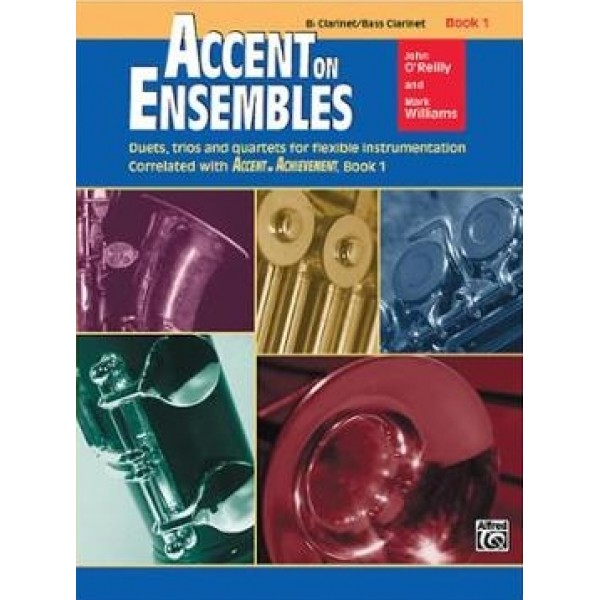 Accent on Ensembles Bb Clarinet/Bass Clarinet Book 1