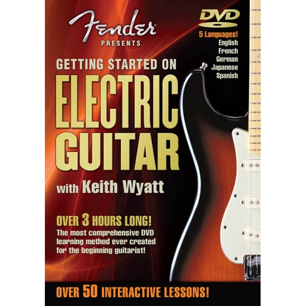 Getting Started on Electric Guitar with Keith Wyatt DVD presented by Fender